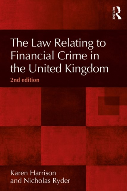 (ebook) The Law Relating to Financial Crime in the United Kingdom, 2nd Edition
