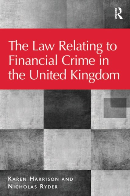 (ebook) The Law Relating to Financial Crime in the United Kingdom