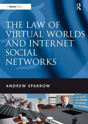 (ebook) The Law of Virtual Worlds and Internet Social Networks