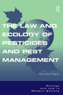 (ebook) Law and Ecology of Pesticides and Pest Management - Reference Law
