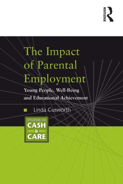 The Impact of Parental Employment