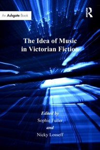 (ebook) Idea of Music in Victorian Fiction - Entertainment Music General