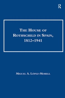 (ebook) The House of Rothschild in Spain, 1812–1941