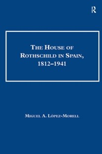 (ebook) House of Rothschild in Spain, 1812-1941 - Business & Finance Ecommerce