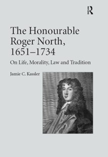(ebook) The Honourable Roger North, 1651–1734 - History