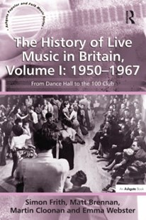 (ebook) History of Live Music in Britain, Volume I: 1950-1967 - Entertainment Music General