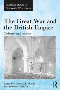 (ebook) Great War and the British Empire - History Modern