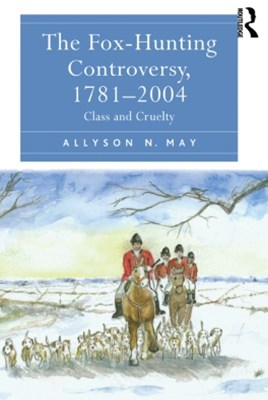(ebook) The Fox-Hunting Controversy, 1781–2004