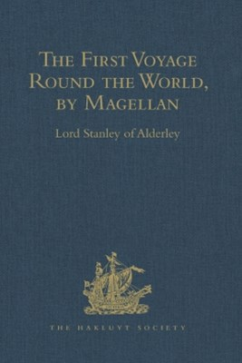 The First Voyage Round the World, by Magellan