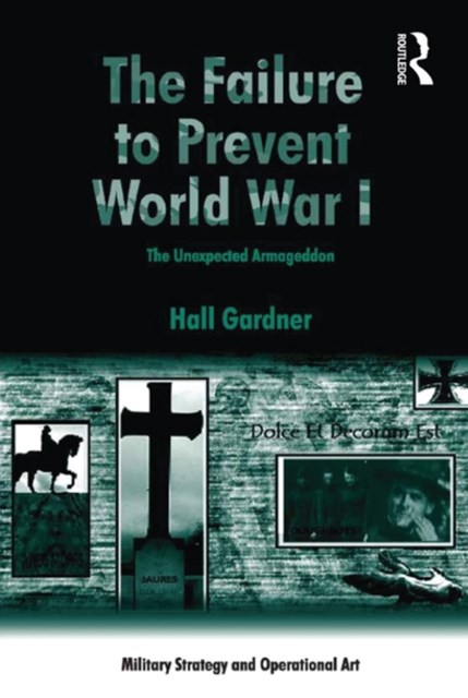 (ebook) The Failure to Prevent World War I