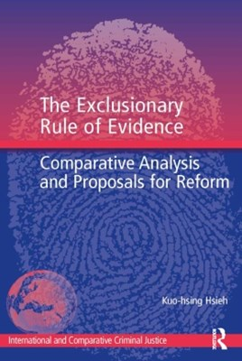 The Exclusionary Rule of Evidence