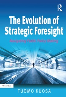 (ebook) The Evolution of Strategic Foresight - Business & Finance Organisation & Operations