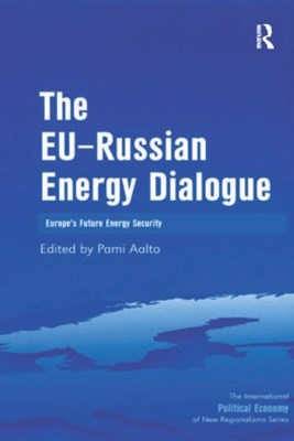 The EU-Russian Energy Dialogue