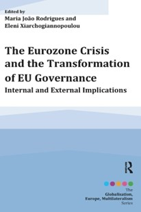 (ebook) The Eurozone Crisis and the Transformation of EU Governance - Business & Finance Ecommerce