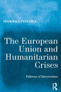 (ebook) The European Union and Humanitarian Crises - Business & Finance Organisation & Operations
