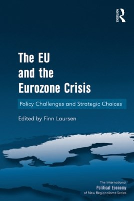 (ebook) The EU and the Eurozone Crisis