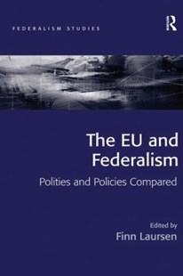 (ebook) The EU and Federalism - Politics International Politics