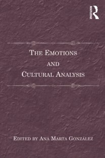 (ebook) The Emotions and Cultural Analysis - Philosophy Modern
