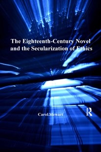 (ebook) Eighteenth-Century Novel and the Secularization of Ethics - History