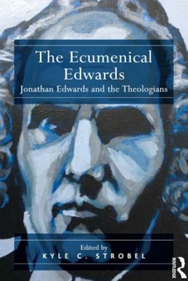The Ecumenical Edwards