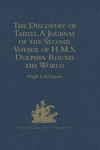 (ebook) The Discovery of Tahiti, A Journal of the Second Voyage of H.M.S. Dolphin Round the World, under the Command of Captain Wallis, R.N. - History Modern