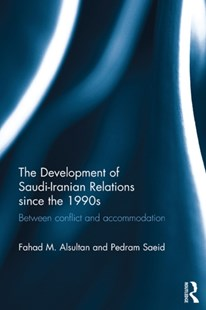 (ebook) Development of Saudi-Iranian Relations since the 1990s - Politics Political Issues