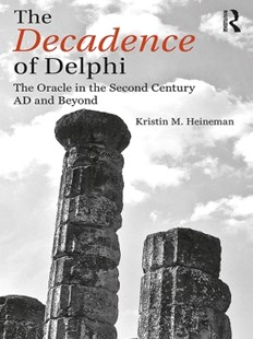 (ebook) The Decadence of Delphi - History Ancient & Medieval History