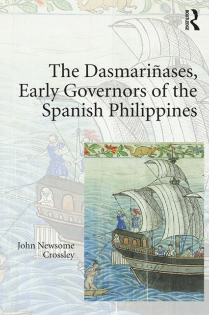 (ebook) The Dasmariñases, Early Governors of the Spanish Philippines