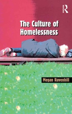 The Culture of Homelessness