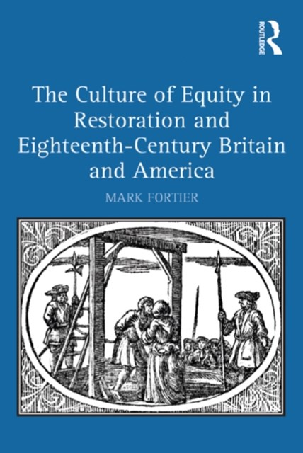 (ebook) The Culture of Equity in Restoration and Eighteenth-Century Britain and America