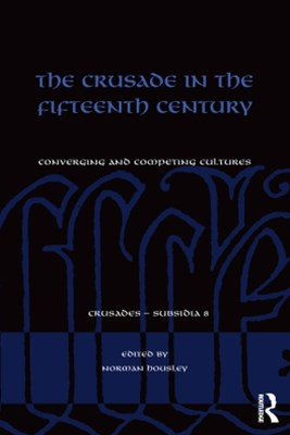 The Crusade in the Fifteenth Century