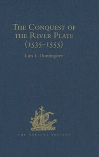 (ebook) Conquest of the River Plate (1535-1555) - History Modern