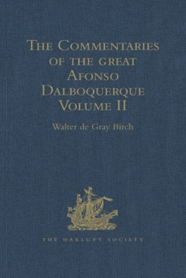 The Commentaries of the Great Afonso Dalboquerque