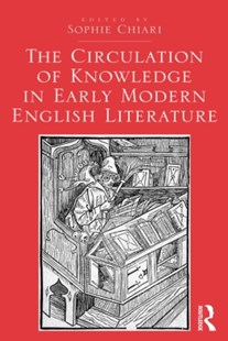 (ebook) Circulation of Knowledge in Early Modern English Literature - Poetry & Drama Plays