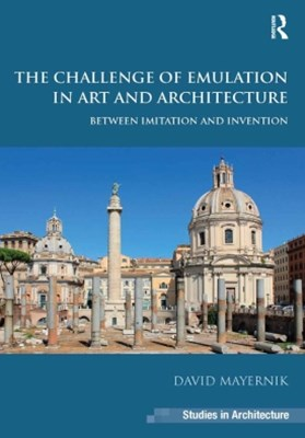 The Challenge of Emulation in Art and Architecture