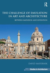 (ebook) Challenge of Emulation in Art and Architecture - Art & Architecture Architecture