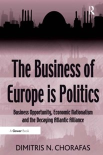 (ebook) The Business of Europe is Politics - Business & Finance Finance & investing