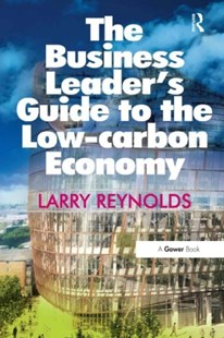 (ebook) Business Leader's Guide to the Low-carbon Economy - Business & Finance Organisation & Operations