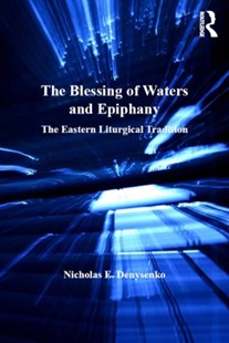 (ebook) Blessing of Waters and Epiphany - Religion & Spirituality Christianity