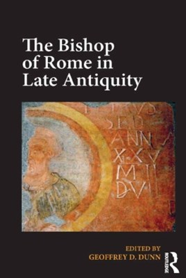 (ebook) The Bishop of Rome in Late Antiquity