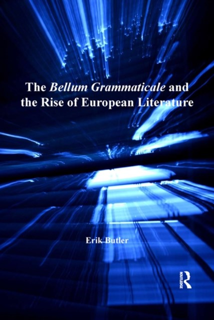(ebook) The Bellum Grammaticale and the Rise of European Literature
