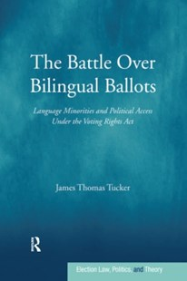 (ebook) The Battle Over Bilingual Ballots - Reference Law