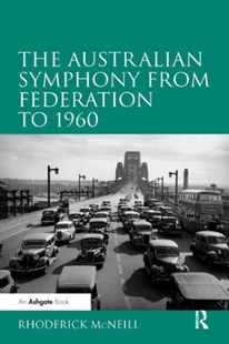 (ebook) Australian Symphony from Federation to 1960 - Entertainment Music General