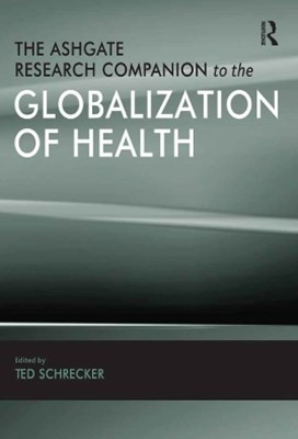 (ebook) The Ashgate Research Companion to the Globalization of Health