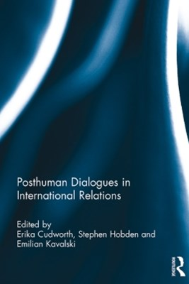 (ebook) Posthuman Dialogues in International Relations