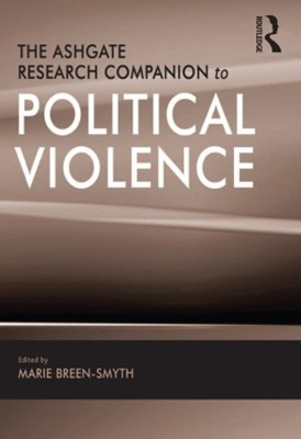 (ebook) The Ashgate Research Companion to Political Violence