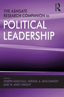 (ebook) The Ashgate Research Companion to Political Leadership - Politics Political Issues