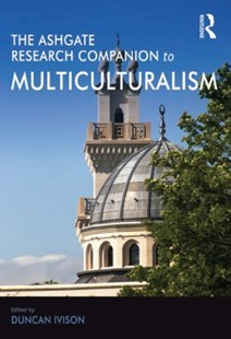 (ebook) Ashgate Research Companion to Multiculturalism - Politics Political Issues