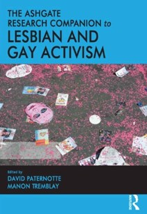 (ebook) Ashgate Research Companion to Lesbian and Gay Activism - Politics Political Issues