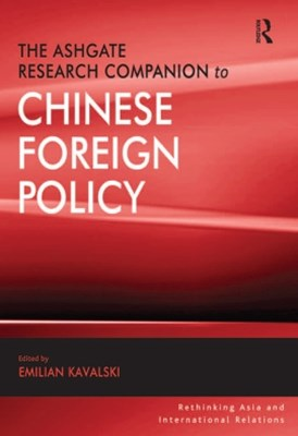 (ebook) The Ashgate Research Companion to Chinese Foreign Policy